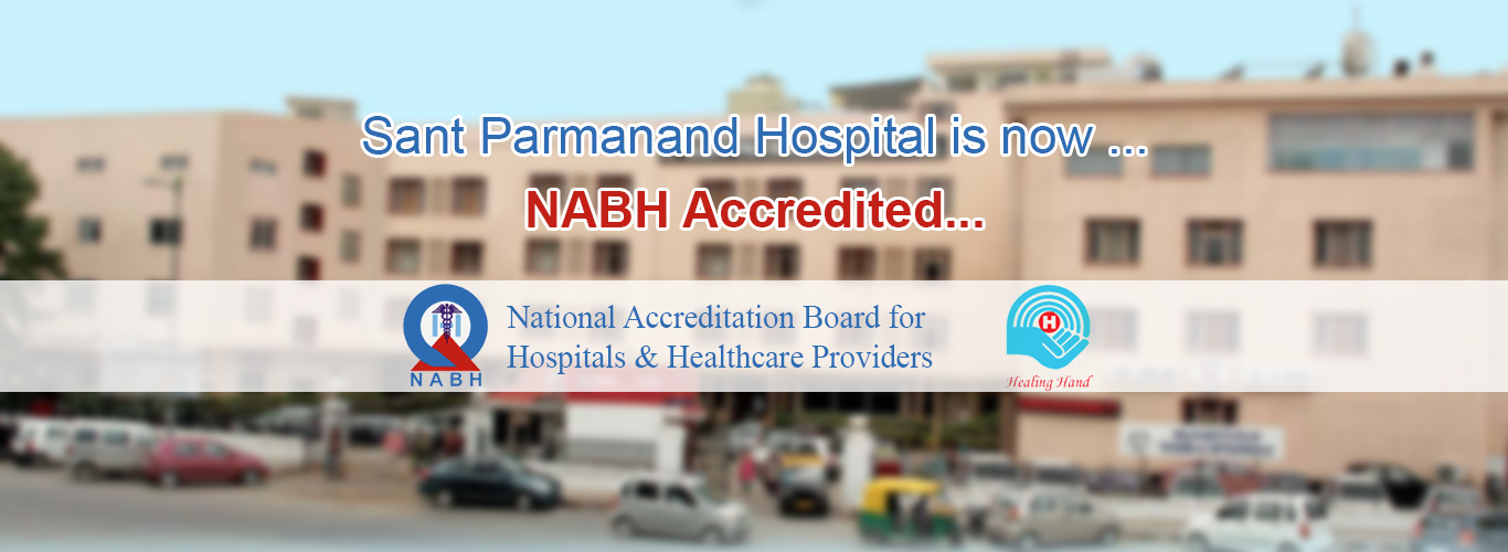 Multi Super Speciality Hospital in Delhi | Sant Parmanand Hospital